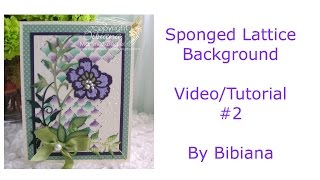 Sponged Lattice Background Tutorial #2