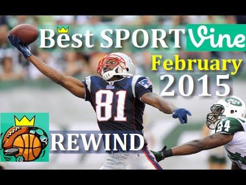 Best Sports Vines of February 2015 (Rewind)