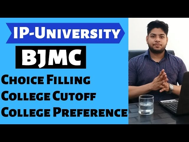 IP-University BJMC Choice Filling College Cutoff|online counselling process Details|Rahul Chandrawal