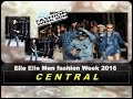 [ CENTRAL ] ELLE ELLE MEN FASHION WEEK 2016  SPRING / SUMMER @ BANGKOK THAILAND