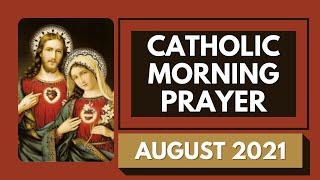 Catholic Morning Prayer Auġust 2021 | Catholic Prayers For Everyday