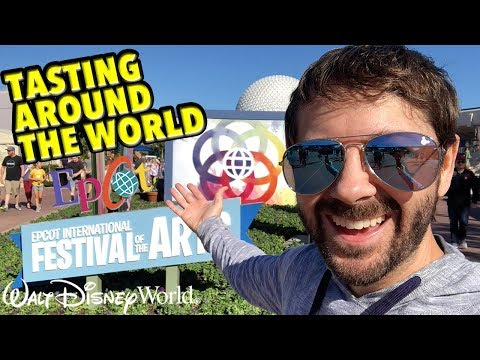 EPCOT Festival of the Arts 2019 Opening Day | Tasting Around the World