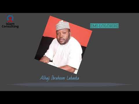 Download Alhaji Ibrahim Labaeka  EMI LOLORIRE