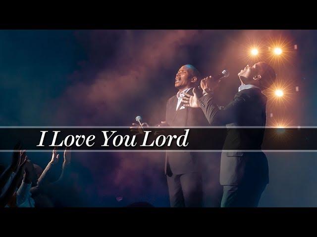 I Love You Lord Featuring Pastor Neyi Zimu & Omega Khunou