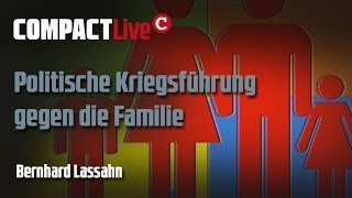 Feindbild Familie - COMPACT Live mit Bernhard Lassahn Thumbnail