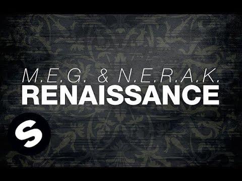 M.E.G. & N.E.R.A.K. - Renaissance (OUT NOW)