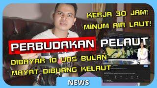 KEJAM!!! PENDAPAT SEBAGAI SEORANG PELAUT TENTANG BERITA PERBUDAKAN PELAUT INDONESIA ! | PELAUT VLOG