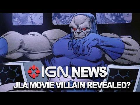 IGN News - Justice League Movie Villain Revealed?