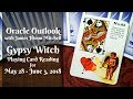 Oracle Outlook: Gypsy Witch Playing Card Reading for May 28 - June 3, 2018
