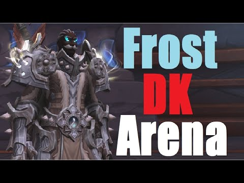 Frost DK Rated Arena - Zero to Rival - Shadowlands PvP Double DPS
