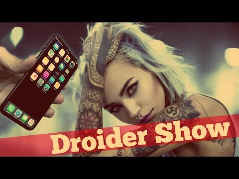 Реальный iPhone 8 на фото и OnePlus 5 | Droider Show #289