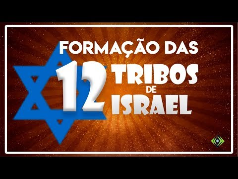 A Formação De Israel (em 12 Tribos) | Eventos Bíblicos