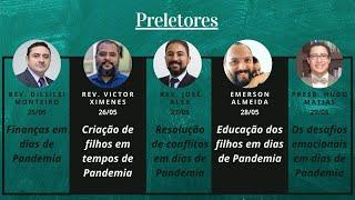 Semana da Família 2020 - Finanças em dias de Pandemia (Rev. Dilsilei Monteiro)