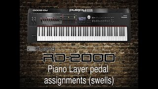 Roland RD-2000 - Piano Layer pedal assignments swells