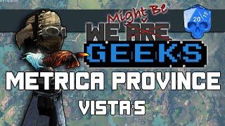 Metrica Province: Vista's