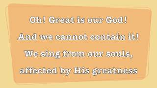 """""""Oh! Great Is Our God!"""" by The Sing Team"""