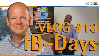 VLOG #10 IB-Days 2016 - Jens trifft die Finanzdiva