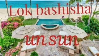 UN SUN ||||Ngim lah Len•Lok bashisha dei Tang I PA I Mei |||| UN SUN MUSIC GROUP