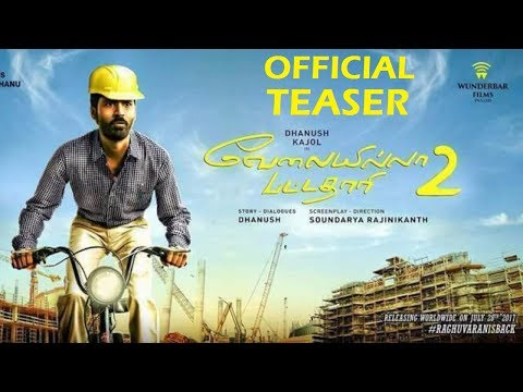 Velai Illa Pattadhaari 2 Official Teaser...
