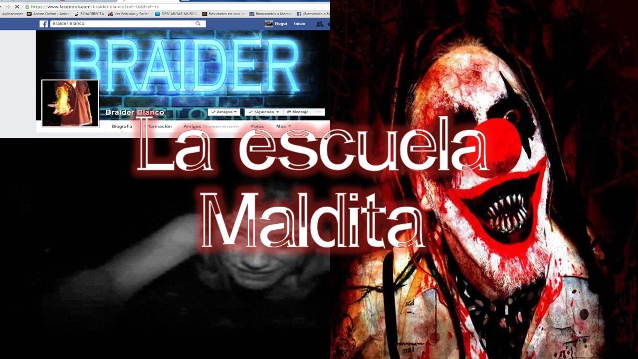 Historias De Terror Para No Dormir La Escuela Maldita Youtube