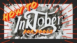 HOW TO INKTOBER PROPERLY - A Speedpaint for the Uncertain