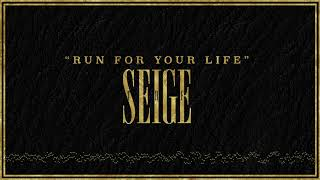 """Run for Your Life"" - The Seige [Explicit]"