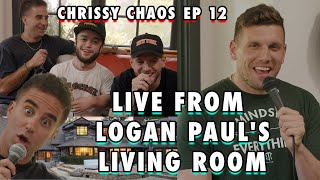 Live From Logan Paul's Liטing Room | Chris Distefano Presents: Chrissy Chaos | EP 12