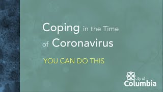 Coping in the Time of Coronavirus: You Can Do This