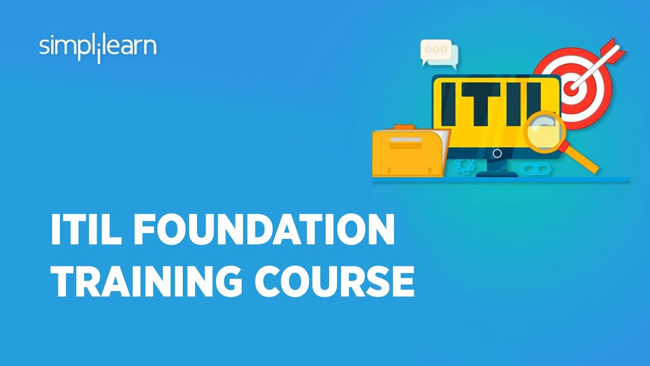 ITIL 4 Foundation Full Course | ITIL Tutorial For Beginners | ITIL Certification Training
