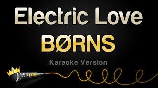 BØRNS - Electric Love (Karaoke Version)