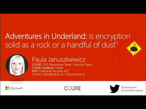 Adventures in Underland: Is encryption solid as a rock or a handful of dust? - BRK3306