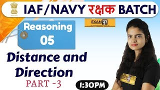 Class-05 || IAF/NAVY रक्षक BATCH || Reasoning || By Preeti Mam ||Distance and Direction part -3