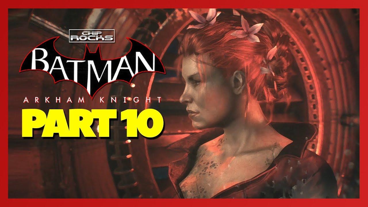 Batman: Arkham Knight - Part 15 - Poison Ivy - Gameplay