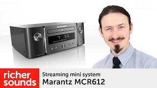 marantz MCR612 - Streaming mini system  Richer Sounds