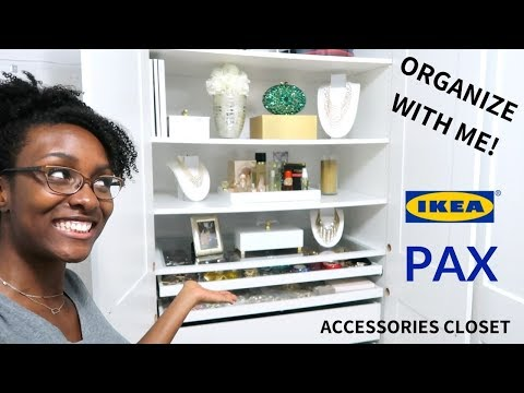 ORGANIZE WITH ME! | Accessories Closet| Ikea Pax Wardrobe