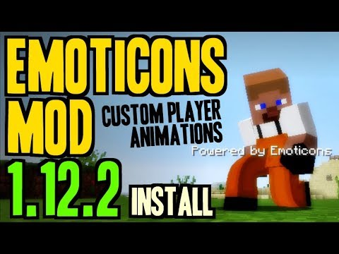 EMOTICONS MOD 1.12.2 Minecraft - How To Download And Install [custom Player Animations Mod]