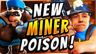 NEW BEST MINER POISON = MOST FUN DECK IN CLASH ROYALE!