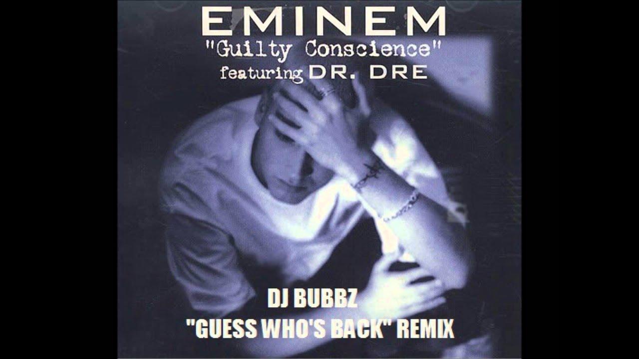 DJ Bubbz - Eminem feat. Dr. Dre - Guilty Conscience (Guess ...