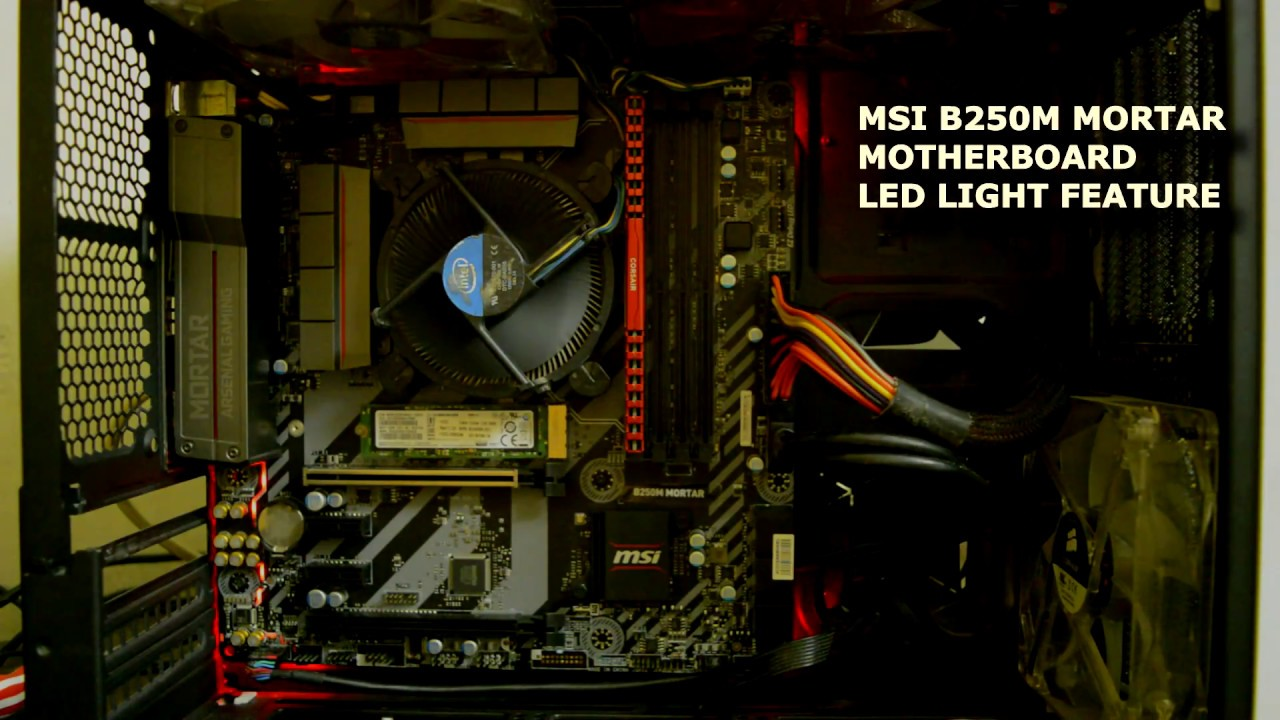 MSI B250M Mortar motherboard LED lighting effect , RGB ?
