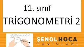 11.sınıf Trigonometri 2 Şenol Hoca Matematik