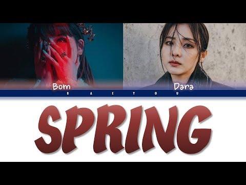Park Bom (박봄) Ft Sandara Park(산다라박) - Spring(봄)(Indo/Rom/Han/가사 Color Coded Lyrics)    Baeyou