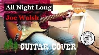 All Night Long - Joe Walsh Guitar Cover