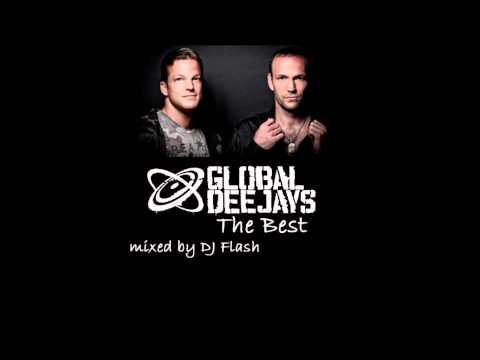 Global Deejays  The Best mixed  DJ Flash