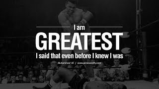 I Am The Greates - Muhammad Ali  Boxing Motivation