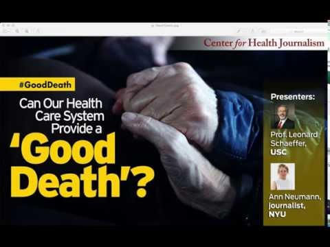 Webinar: Can Our Health Care System Provide a 'Good Death'?