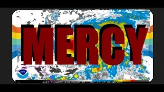 Mercy Maria   Hurricane Maria Update     Please Listen Closely