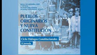 Diálogos constitucionales - Pueblos originarios y nueva Constitución