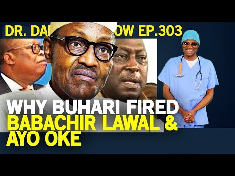 Dr. Damages Show – episode 303: Why Buhari fired Babachir Lawal & Ayo Oke