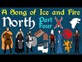 A Song of Ice and Fire: North (Part 4 of 4)