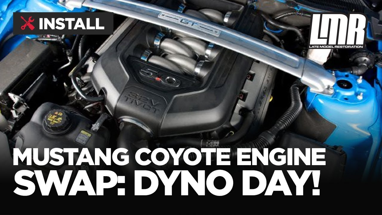 Mustang Coyote Engine Swap: Dyno Day!